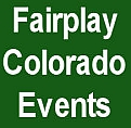 Fairplay Colorado Events